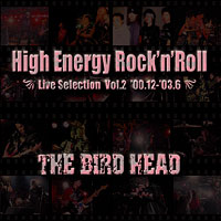 High Energy Rock'n'Roll -Live Selection Vol.2-