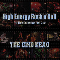 High Energy Rock'n'Roll -Live Selection Vol.3-